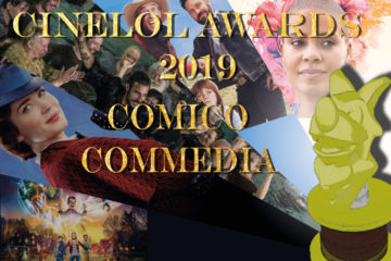 CineLoL Awards 2019: Miglior film Commedia/Comico
