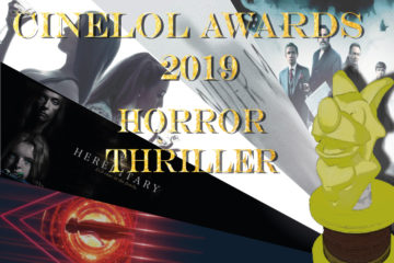 CineLoL Awards 2019: Miglior Film Horror/Thriller.